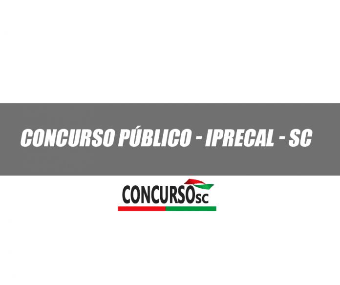 Concurso Público - IPRECAL - SC