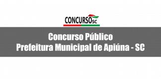Concurso Público da Prefeitura Municipal de Apiúna - SC