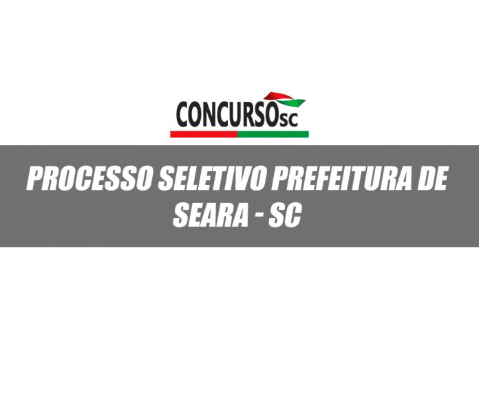 Processo Seletivo Prefeitura de Seara - SC