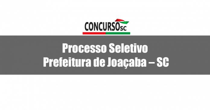 Divulgado Processo Seletivo pela Prefeitura de Joaçaba - SC