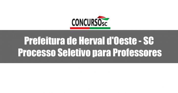 Prefeitura de Herval d'Oeste - SC divulga Processo Seletivo para Professores