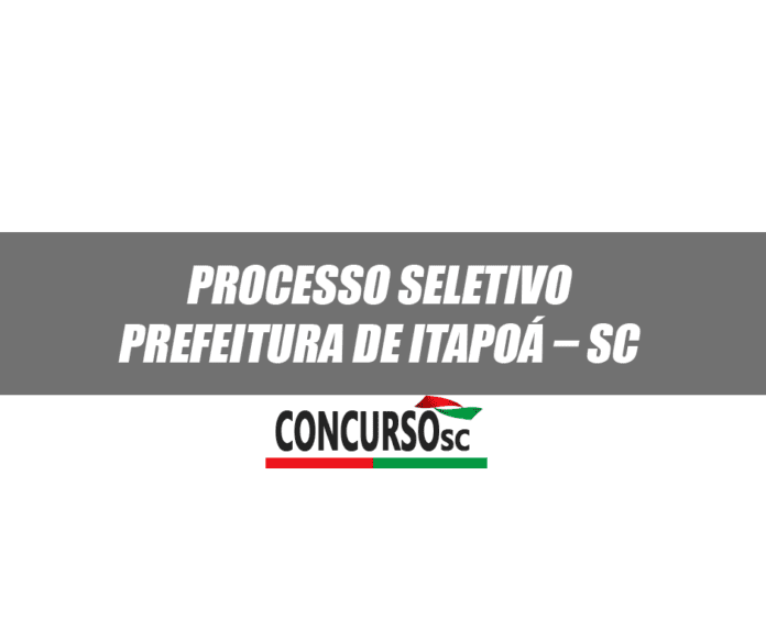 Processo Seletivo Prefeitura de Itapoá – SC