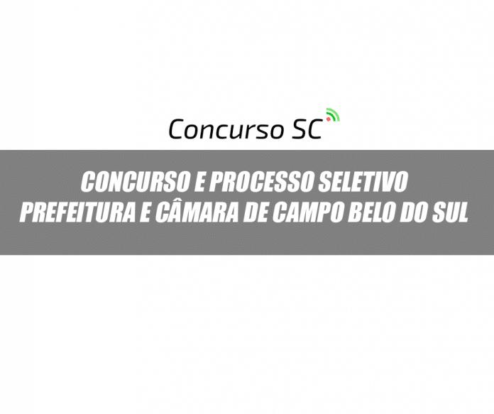 Concursos Públicos e Processo Seletivo Prefeitura e Câmara de Campo Belo do Sul - SC