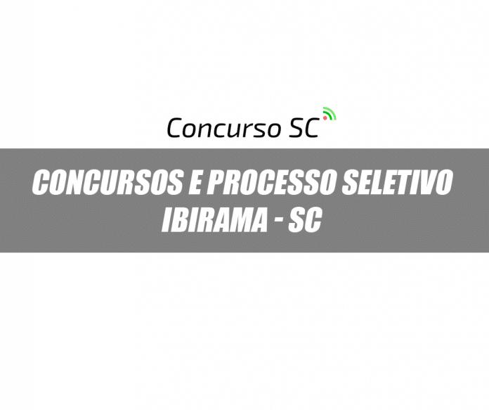 Concurso e Processo Seletivo Prefeitura de Ibirama - SC