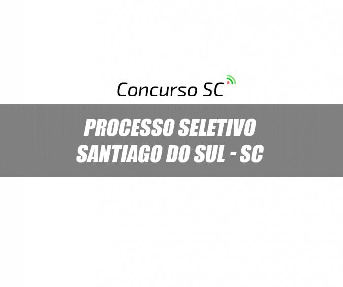 Processo Seletivo Santiago do Sul